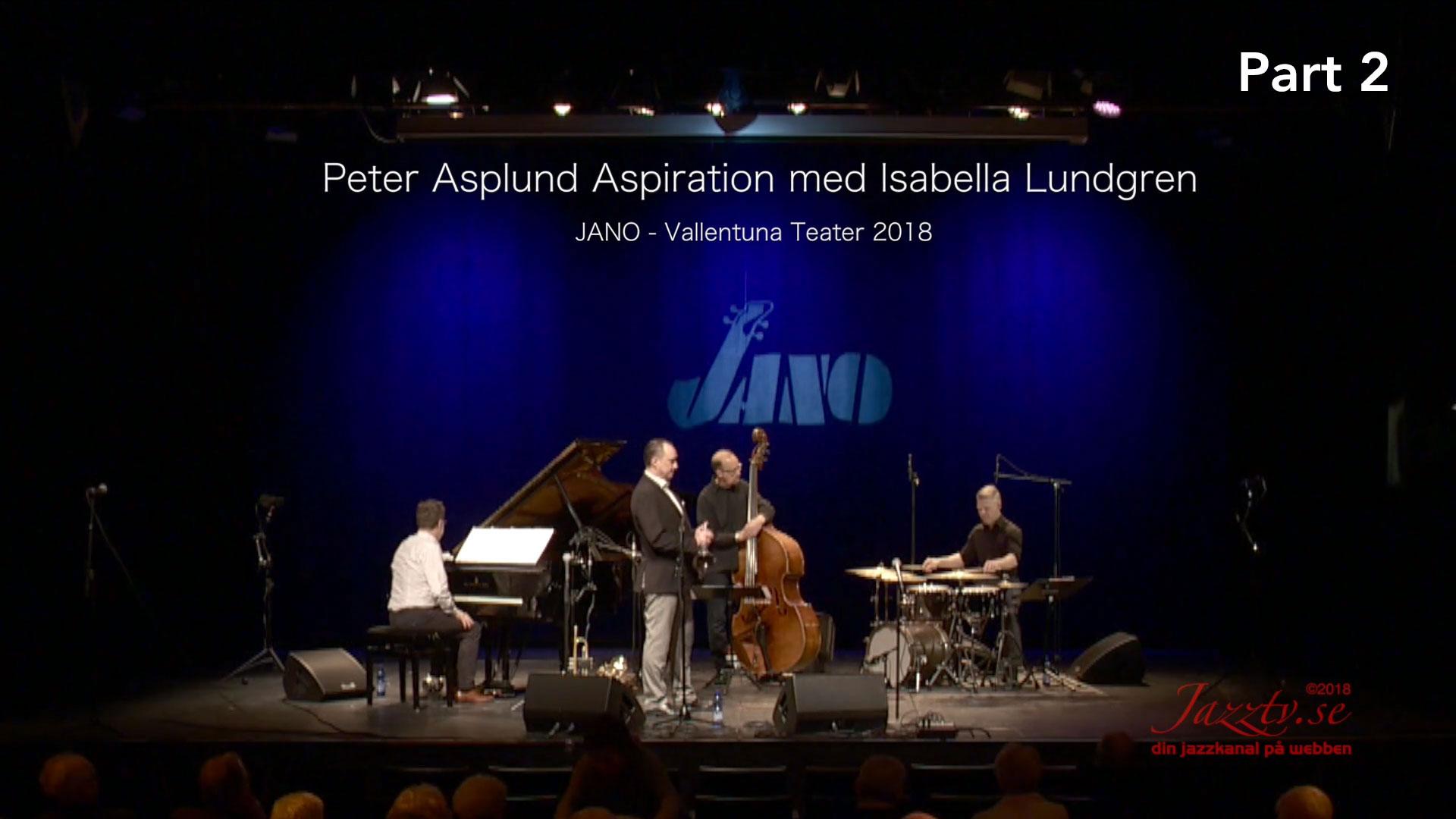 Peter Asplund Aspiration with Isabella Lundgren - Part 2