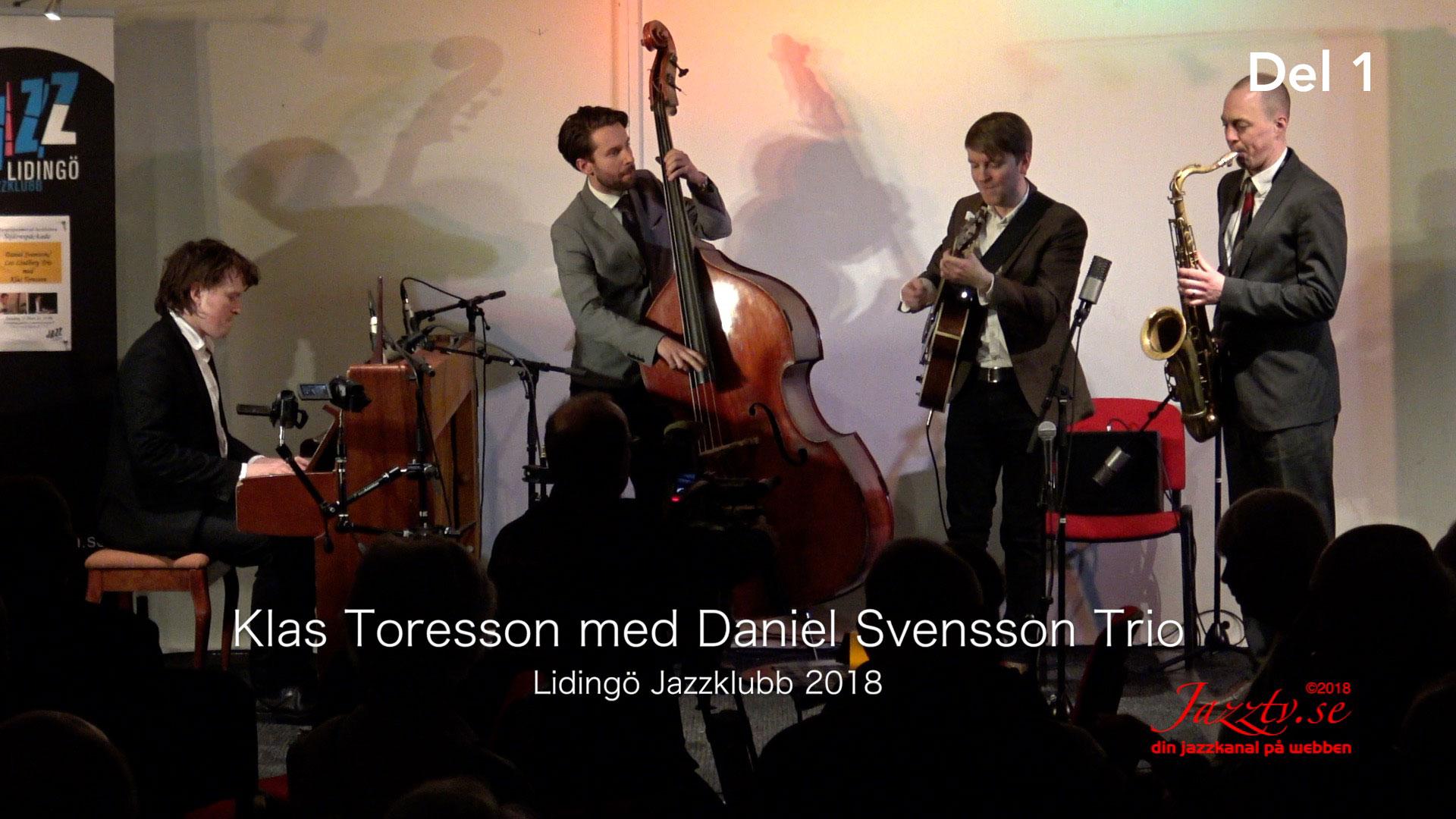Klas Toresson med Daniel Svensson trio