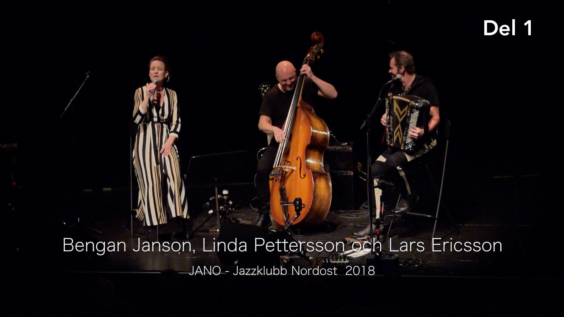 Bengan Jansson Linda Pettersson Lars Ericsson