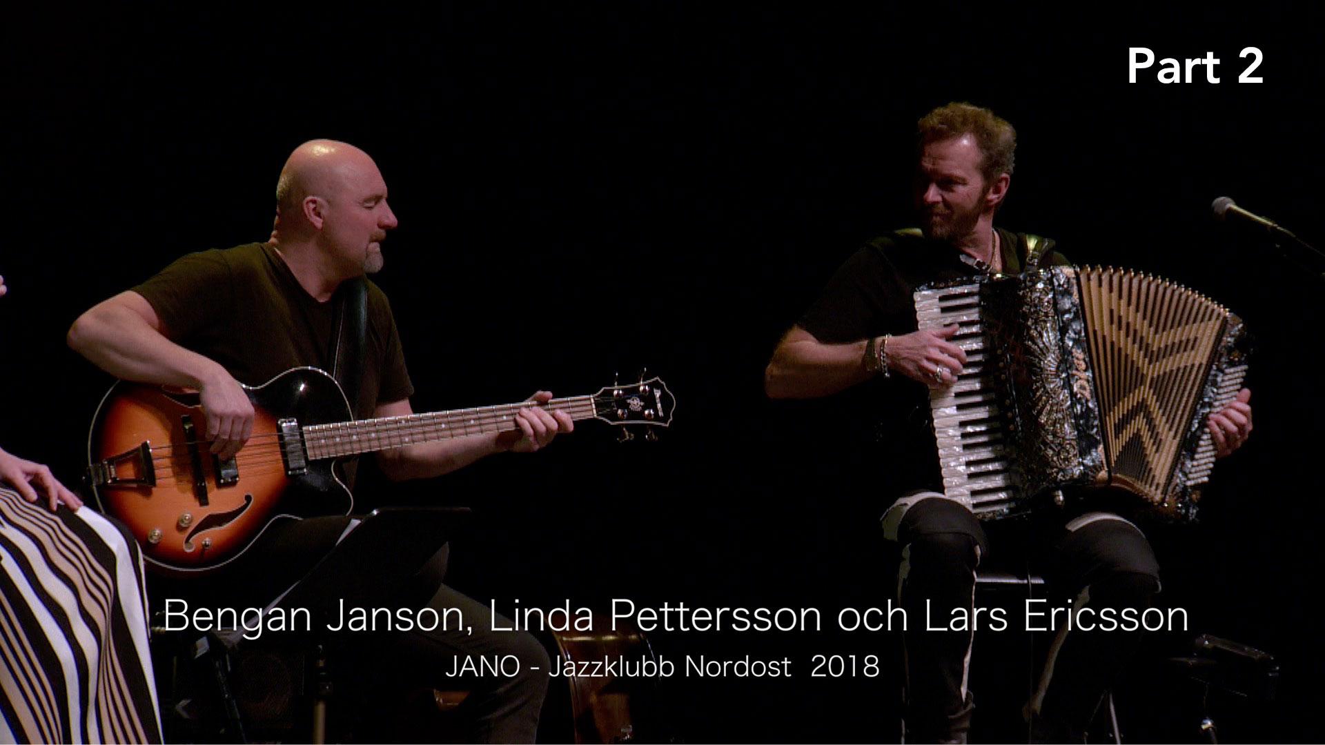Bengan Jansson, Linda Pettersson and Lars Ericsson
